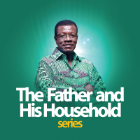 FATHER AND HIS HOUSEHOLD SERIES