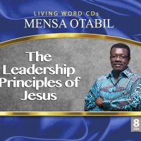 THE LEADERSHIP PRINCIPLES OF JESUS SERIES